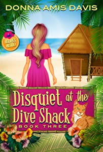 Disquiet at the Dive Shack (Dive Shack Mysteries, #3)