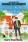 Charlotte Redbird, Ghost Coach