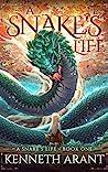 A Snake's Life (A Snake's Life #1)