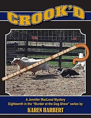 Crook'd (Murder at the Dog Show Book 18)