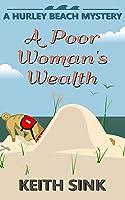 A Poor Woman's Wealth: A Hurley Beach Mystery (Hurley Beach Mysteries)