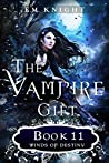 Winds of Destiny (The Vampire Gift #11)