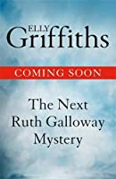 The Night Hawk (Ruth Galloway Mysteries #13)