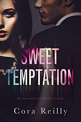 Sweet Temptation by Cora Reilly