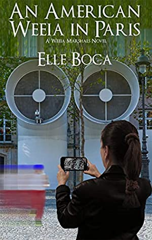 Front cover of An American Weeia in Paris by Elle Boca