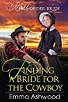 Finding a Bride for The Cowboy