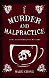Murder And Malpractice (Dr Cathy Moreland Mystery Book 1)