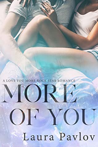 More Of You