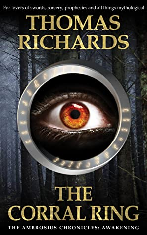 The Corral Ring by Thomas        Richards