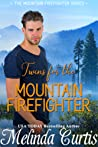 Twins for the Mountain Firefighter (Mountain Firefighter #2)