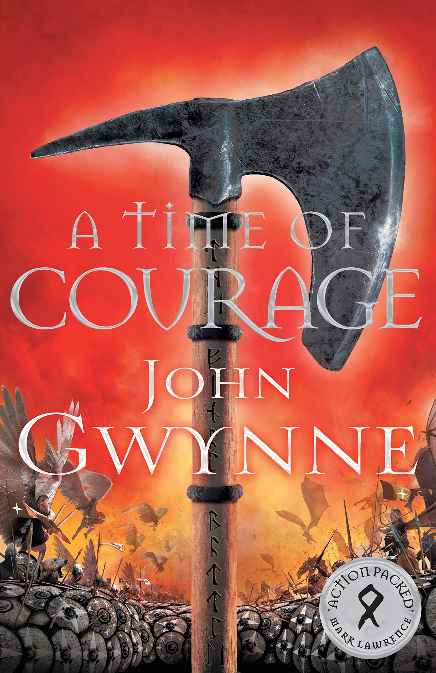 A Time of Courage (Of Blood and Bone, #3) by John Gwynne