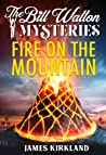 Fire on the Mountain (The Bill Walton Mysteries Book 2)