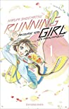 Running Girl, Tome 1 (Running Girl, #1)