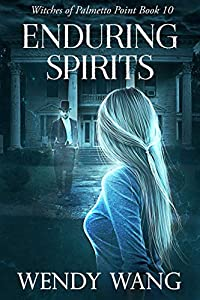 Enduring Spirits (Witches of Palmetto Point, #10)
