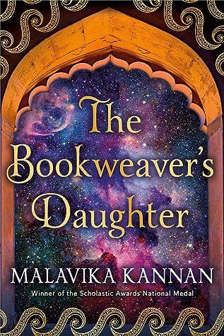 The Bookweavers DaughterbyMalavika Kannan