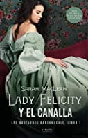 Lady Felicity y el canalla (Los bastardos Bareknuckle #1)