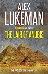 The Lair of Anubis (The Project #20)