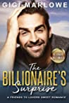 The Billionaire's Surprise: A Friends to Lovers Sweet Romance