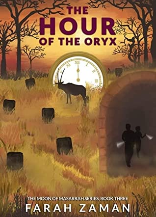 The Hour of the Oryx (The Moon of Masarrah Series Book 3)