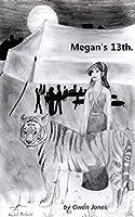 Megan's Thirteenth  (The Megan Series #2)