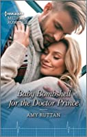 Baby Bombshell for the Doctor Prince (Harlequin LP Medical Book 1100)