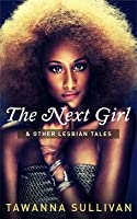 The Next Girl & Other Lesbian Tales