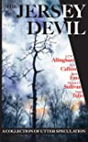 The Jersey Devil (A Collection of Utter Speculation)