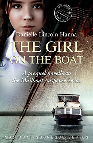 The Girl on the Boat by Danielle Lincoln Hanna