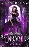 Engaged (Daughter of Hades, #2)