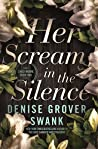 Her Scream in the Silence (Carly Moore #2)