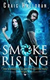 Smoke Rising (The Supernatural Bounty Hunter Files #1)