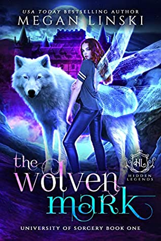 The Wolven Mark (University of Sorcery, #1)