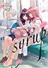 Syrup: A Yuri Anthology Vol. 1