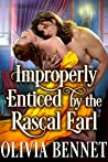 Improperly Enticed By The Rascal Earl