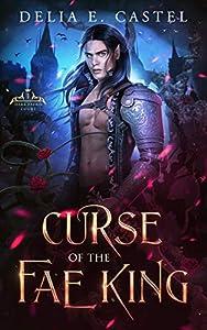 Curse of the Fae King (Dark Faerie Court #1)