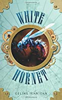 The White Hornet: A novel of Steampunk Adventure (The Viper and the Urchin)