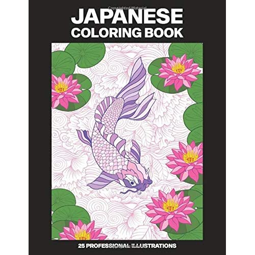 Japanese Coloring Book: Adult Coloring Book Featuring Japanese Themed  Drawings, 25 Professional Illustrations For Stress Relief And Relaxation By  Japan Art Publications