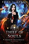 Thief of Souls (Order of the Elements, #1)
