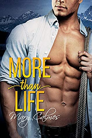 More Than Life by Mary Calmes