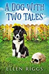 A Dog with Two Tales (A Bought-the-Farm Mystery #0.5)