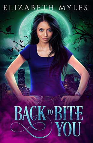 Back to Bite You (The Sharpest Kiss Book 2)