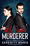 My Sister's Murderer (The Mob Series Book 1)