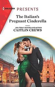 The Italian's Pregnant Cinderella