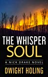 The Whisper Soul (Nick Drake #4)