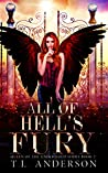 All of Hell's Fury (Queen of the Underworld, #2)