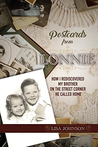 Postcards from Lonnie: How I Rediscovered My Brother on the Street Corner He Called Home