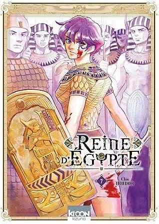 Reine d'Egypte, tome 7 (Reine d'Egypte, #7)