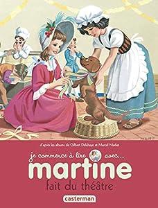 Martine fait du théâtre (Je commence à lire avec Martine (8))