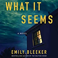 What It Seems: A Novel