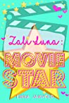 Zali Luna: Movie Star